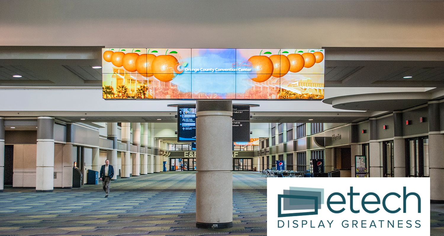 Orange County Convention Center and etech Announced New Digital Signage Partnership
